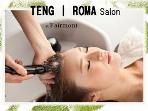 Teng Roma in Fairmont Makati: Home to Japan's Popular Sulfate-Free Hair Cleansing