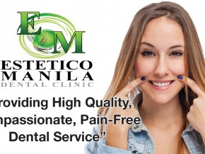 For your dental needs: Estetico Manila