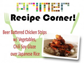 Recipe Corner: Beer Battered Chicken Strips