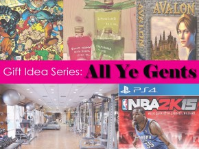 Gift Idea Series: All Ye Gents