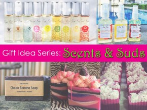 Gift Idea Series: Scents and Suds