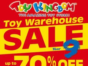 Toy Kingdom Toy Warehouse Sale Year 9