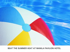 Beat the Summer Heat at Manila Pavilion Hotel