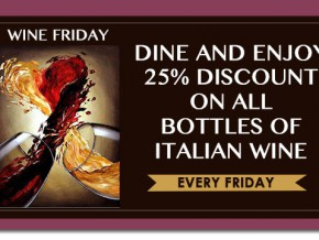 WINE FRIDAY: Get 25% discount on Italian Wines every Friday at iTrulli Fashion, Food & Wine