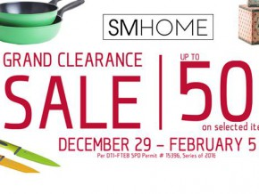 SM Home Grand Clearance Sale 2017 from Dec. 29 to Feb. 5