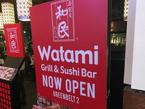 Closer to home: Watami Grill & Sushi Bar opens in Greenbelt 2