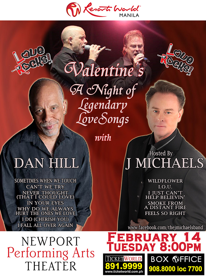 canadian pop singer dan hill and manila born vocalist j michael of j michaels band are set to serenade the audience with some of their classic hits