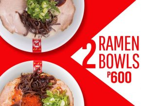 Get 2 Ramen Bowls for only P600 at Ramen Nagi