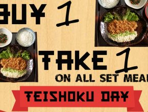 Buy 1 Take 1 on Yayoi's Teishoku Day!