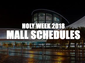 Mall Schedules for Holy Week 2018