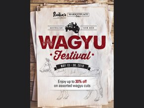 Wagyu Festival at Marketplace by Rustan's