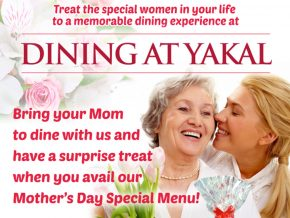 PROMO: Dining at Yakal Mother's Day Special Menu