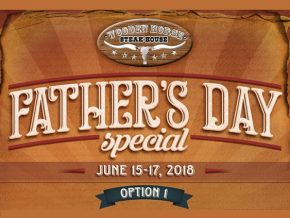 Father's Day Special at Wooden Horse Steak House