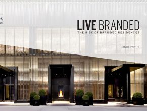 LIVE BRANDED: The Rise of Branded Residences