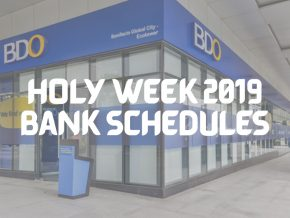 Bank Schedules for Holy Week 2019