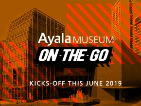 Ayala Museum On-The-Go Begins Next Month