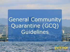 Guidelines Under the General Community Quarantine (GCQ)