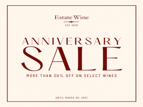 Estate Wine Offers Fine Wines At Great Deals In Anniversary Sale