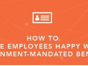 How to Make Employees Happy with Government-Mandated Benefits