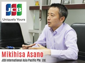 Business Talk with Mikihisa Asano of JCB International Asia Pacific Pte. Ltd.
