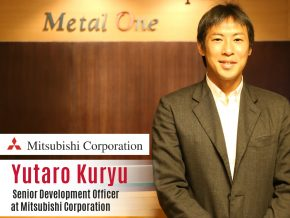 Business Talk with Yutaro Kuryu, Senior Development Officer of Mitsubishi Corporation