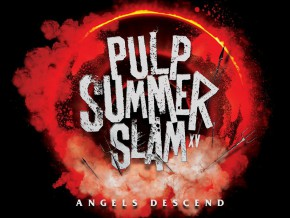 Pulp Summer Slam XV: This Summer's Biggest Rock Event