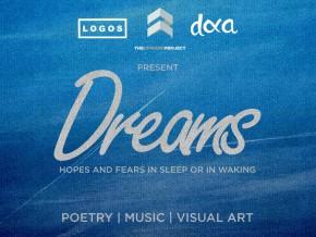 Dreams: Hope and Fears in Sleep or in Walking