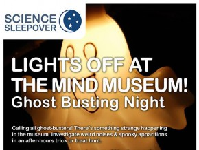 Science Sleepover Ghost Busting Night at Mind Museum