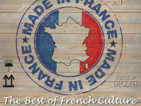 MADE IN FRANCE Presents the Best of French Culture