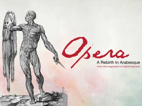 Opera: A Rebirth in Arabesque