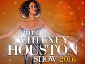 The Whitney Houston Show 2016