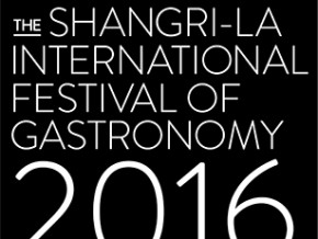 A feast of flavors at the Shangri-La International Festival of Grastronomy