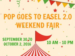 Pop Goes to Easel 2.0 Weekend Fair