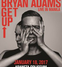 BRYAN ADAMS COMING TO MANILA  FOR GET UP WORLD TOUR