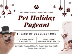 Pet Holiday Pageant on December 3 in Alabang
