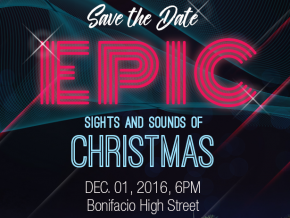 Bonifacio High Street lights up with the Epic Sights and Sounds of Christmas