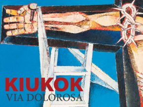 Via Dolorosa: An art exhibit by Ang Kiukok