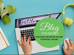 Blog for Money: Learn How to Earn Unlimited Income Online on July 15
