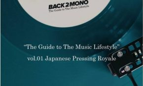 The BACK 2 MONO: The guide to the Japanese Music lifestyle, Vol. 01 Japanese Pressing Royale