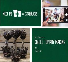 Coffee Topiary Making at Starbucks C5 on July 8