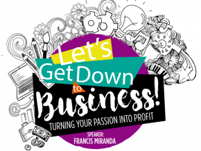Let's Get Down to Business Workshop in Ortigas on July 8