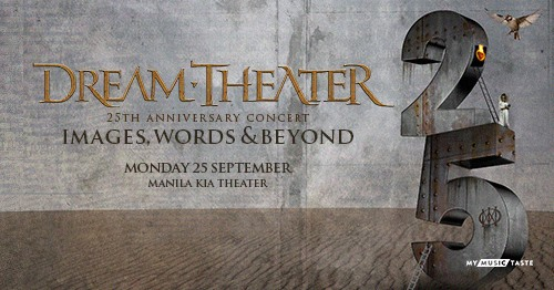Dream theater live in manila philippine primer james labrie jordan rudess and mike mangini will celebrate their anniversary concert by playing here in manila for their images words beyond tour stopboris Image collections