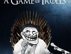 Liza Magtoto's A Game of Trolls