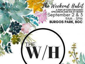 The Weekend Habit at Burgos Park Circle in BGC