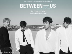 BETWEEN – US: CNBLUE Live in Manila 2017