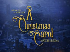Menken and Ahren's A Christmas Carol the Musical