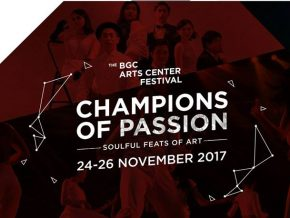 BGC Arts Center Festival: Champions of Passion on November 24-26