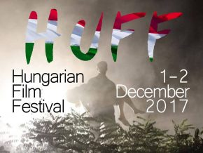 Hungarian Film Festival (HUFF) on December 1-2, 2017