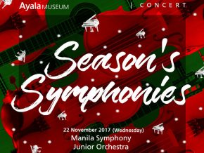 Season's Symphonies at Ayala Museum