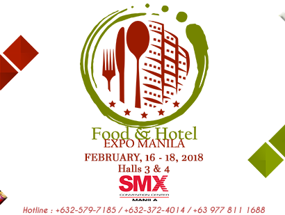 Food and Hotel Expo Manila 2018 at SMX   Philippine Primer